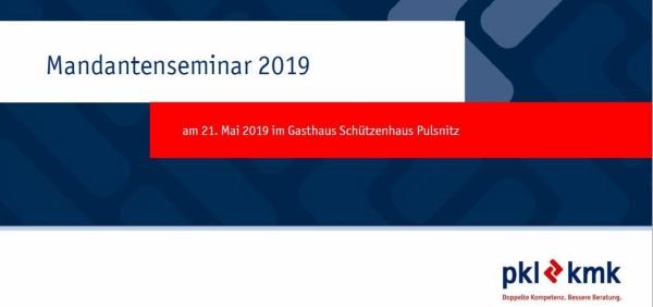 Mandantenseminar Pulsnitz 2019 - Nachlese