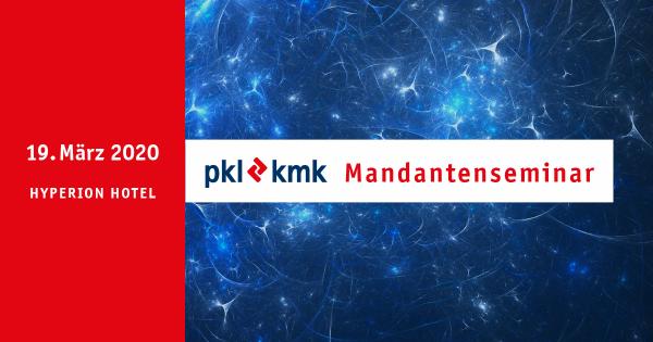 pkl-kmk Mandantenseminar 19.03.2020
